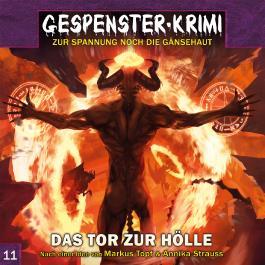 Gespenster-Krimi 11: Das Tor zur Hölle