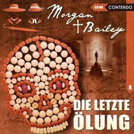 Morgan & Bailey 8: Die letzte Ölung