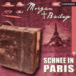 Morgan & Bailey 11: Schnee in Paris