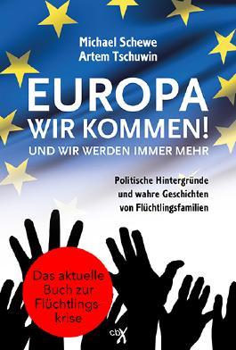 Europa, wir kommen! Und wir werden immer mehr.