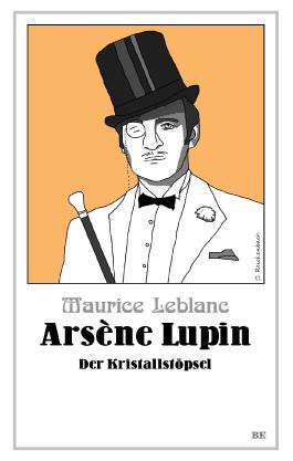 Arsène Lupin - Der Kristallstöpsel