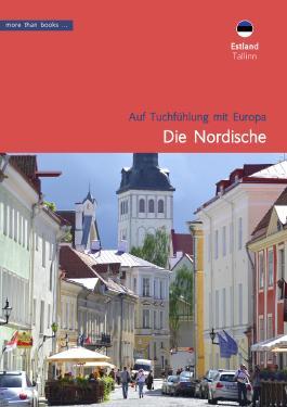 Estland, Tallinn: Die Nordische (Im Herzen Europäer)