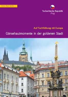 Tschechien, Prag:  Gänsehautmomente in der goldenen Stadt (Im Herzen Europäer)