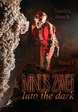 Minus zwei - Into the dark