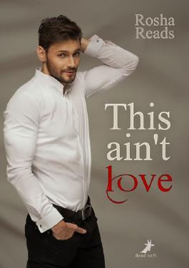 This ain't love