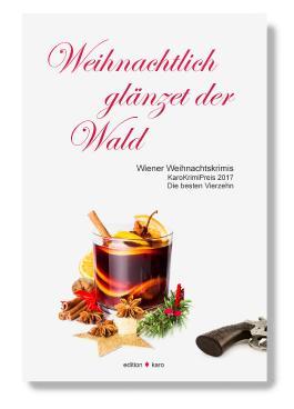 Weihnachtlich glänzet der Wald - Wiener Weihnachtskrimis