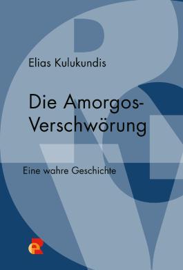 Die Amorgos-Verschwörung
