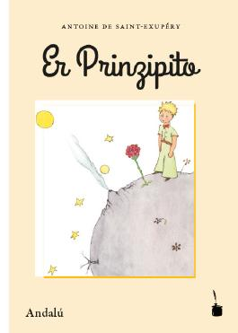 Er Prinzipito, Der kleine Prinz – Andalú