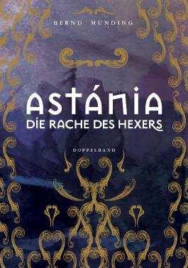 Astánia / Die Rache des Hexers Doppelband