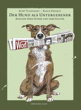 Der Hund als Untergebener