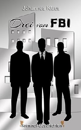 Drei vom FBI