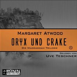 Oryx and Crake (MaddAddam 1)