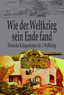 Wie der 1. Weltkrieg sein Ende fand