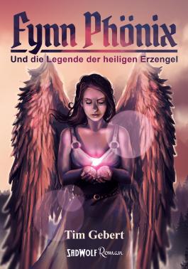 Fynn Phönix und die Legende der heiligen Erzengel