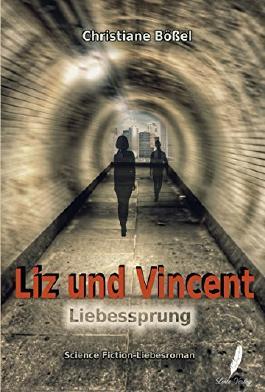 Liz und Vincent: Liebessprung