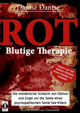 ROT - Blutige Therapie