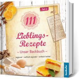111 Lieblingsrezepte - Unser Backbuch