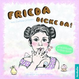 Frieda - dicke da!