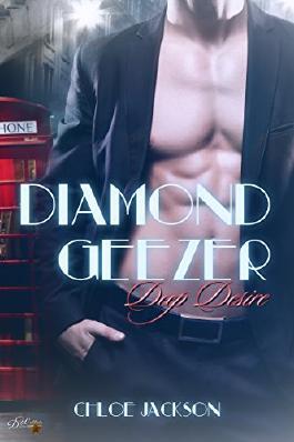 Diamond Geezer: Deep Desire
