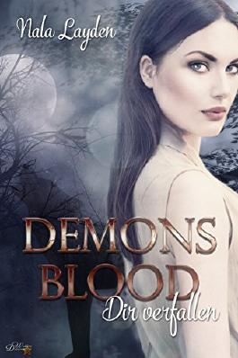 Demons Blood: Dir verfallen