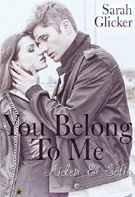 You belong to me: Aiden und Sofia