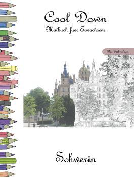 Cool Down - Malbuch für Erwachsene: Schwerin [Plus Farbvorlage]