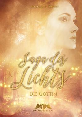 Saga des Lichts: Die Göttin