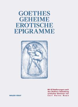 Goethes Geheime Erotische Epigramme