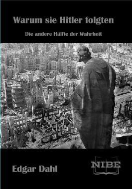 Warum sie Hitler folgten