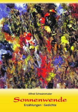 Sonnenwende Von Alfred Schwarzmaier Bei Lovelybooks Sonstiges