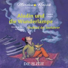 Aladin und die Wunderlampe und Sindbad der Seefahrer Die ZEIT-Edition