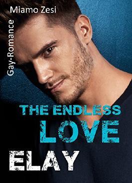 Elay: The endless love