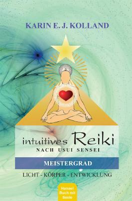 Intuitives Reiki nach Usui Sensei, Meistergrad