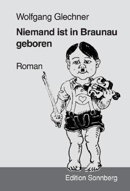 Niemand ist in Braunau geboren