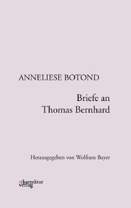 Briefe an Thomas Bernhard