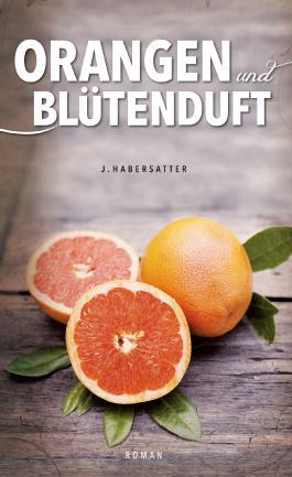 Orangen und Blütenduft