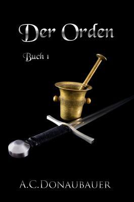 Der Orden: Buch 1