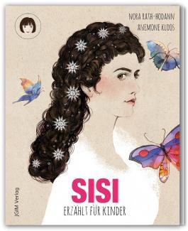 SISI - erzählt für Kinder (Sonderedition mit Stickern)