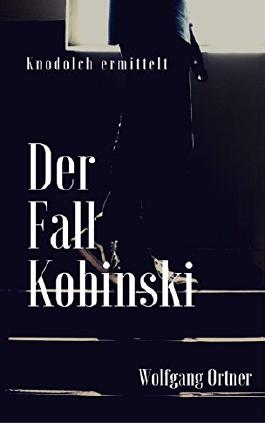 Der Fall Kobinski: Knodolch ermittelt