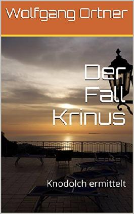 Der Fall Krinus: Knodolch ermittelt