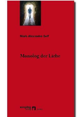 Monolog der Liebe