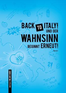 Back to Italy! Und der Wahnsinn beginnt erneut!