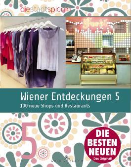 Wiener Entdeckungen 5