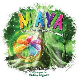Maya und die Zauberblume