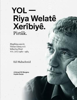 YOL - Riya Welatê Xerîbiyê. Pirtûk.