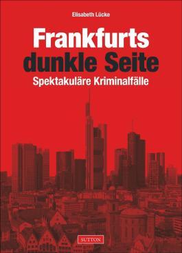 Frankfurts dunkle Seite