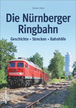 Die Nürnberger Ringbahn
