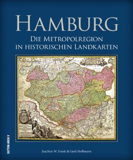Die Metropolregion Hamburg in historischen Landkarten