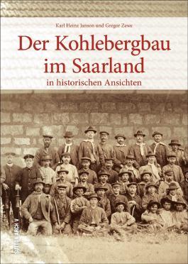 Der Kohlebergbau im Saarland