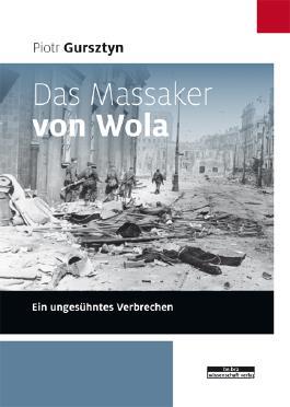 Das Massaker von Wola